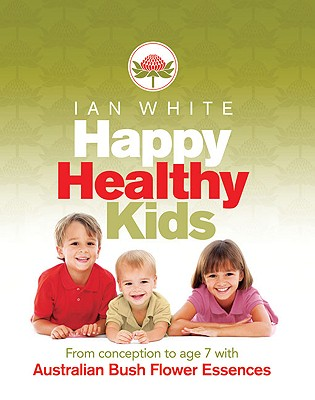 Happy Healthy Kids By White, Ian